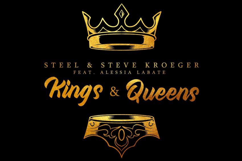 Die Single Kings & Queens von STEEL.