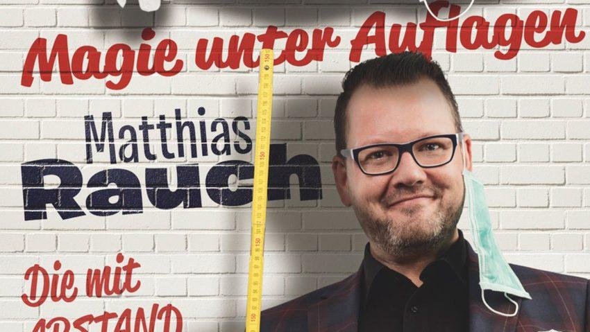 Matthias Rauch mit seiner Show