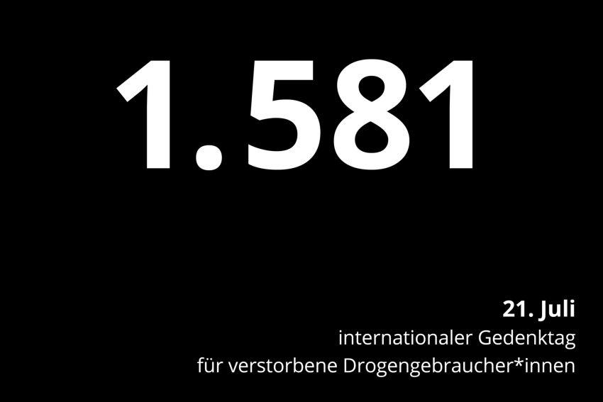 1.581 Menschen haben im Jahr 2020 durch den Konsum von Drogen ihr Leben verloren.