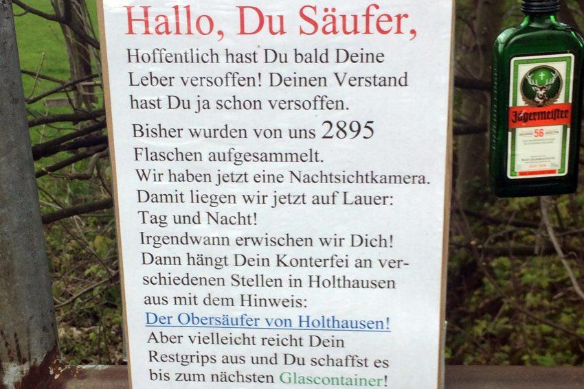 Freundlicher Hinweis an den Obersäufer von Holthausen.